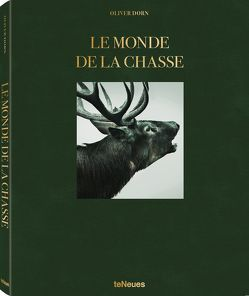 Le Monde de la Chasse, French version von Dorn,  Oliver