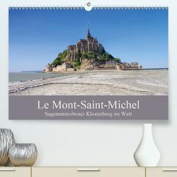 Le Mont-Saint-Michel – Sagenumwobener Klosterberg im Watt (Premium, hochwertiger DIN A2 Wandkalender 2021, Kunstdruck in Hochglanz) von LianeM
