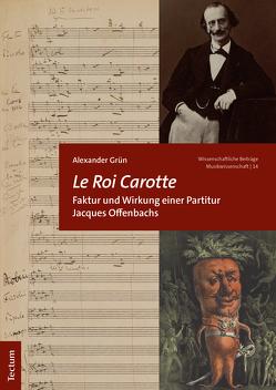 Le Roi Carotte von Grün,  Alexander