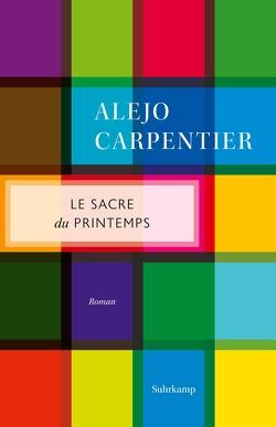 Le Sacre du printemps von Botond,  Anneliese, Carpentier,  Alejo