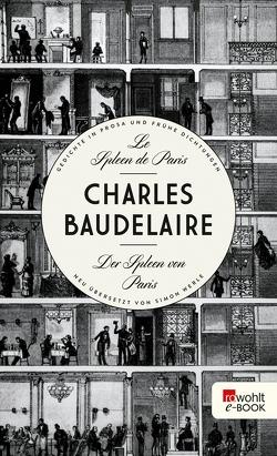 Le Spleen de Paris – Der Spleen von Paris von Baudelaire,  Charles, Werle,  Simon