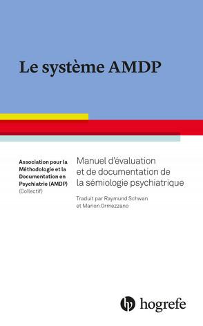 Le système AMDP von (AMDP),  la Documentation en Psychiatrie, et,  Association pour la Méthodologie