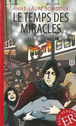 Le temps des miracles von Bondoux,  Anne-Laure