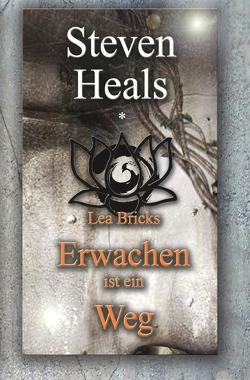 Lea Bricks-Erwachen ist ein Weg von Heals,  Steven