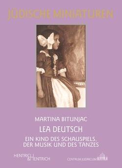 Lea Deutsch von Bitunjac,  Martina
