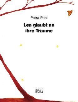 Lea glaubt an ihre Träume von Pani,  Lukas, Pani,  Petra, Sauer,  Birgit