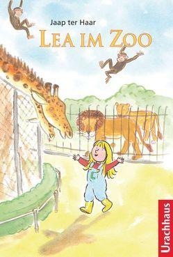 Lea im Zoo von Berger,  Ita Maria, Haar,  Jaap ter, Wolf,  Alex de