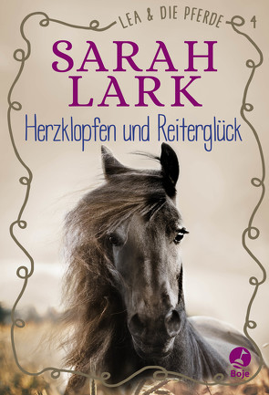 Lea und die Pferde – Herzklopfen und Reiterglück von Lark,  Sarah