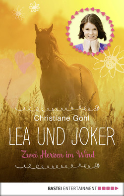 Lea und Joker von Gohl,  Christiane