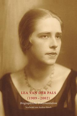 Lea van der Pals (1909 – 2002) von Hitsch,  Andrea