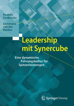Leadership mit Synercube von von der Heiden,  Christiane, Zankovsky,  Anatoly