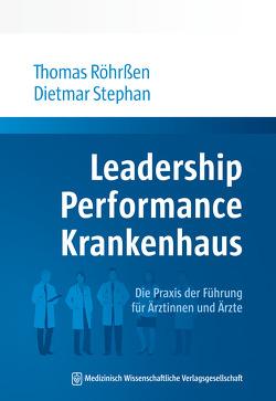 Leadership Performance Krankenhaus von Röhrßen,  Thomas, Stephan,  Dietmar