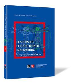 Leadership. Persönlichkeit. Innovation. von Faix,  Werner G., Kisgen,  Stefanie, Mergenthaler,  Jens