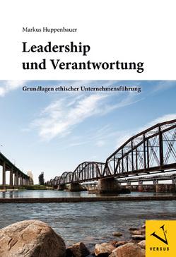 Leadership und Verantwortung von Huppenbauer,  Markus