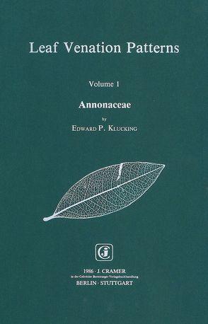 Leaf Venation Patterns / Annonaceae von Klucking,  Edward P