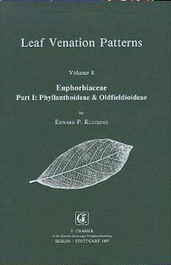 Leaf Venation Patterns / Euphorbiaceae von Klucking,  Edward P