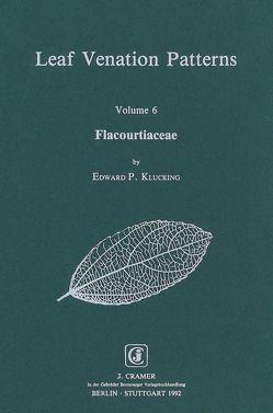 Leaf Venation Patterns / Flacourtiaceae von Klucking,  Edward P