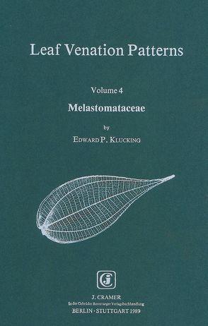 Leaf Venation Patterns / Melastomataceae von Klucking,  Edward P