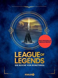 League of Legends. Die Reiche von Runeterra
