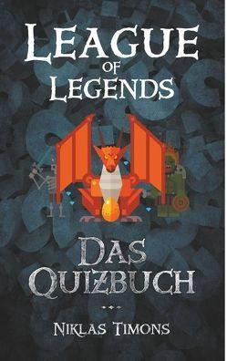 League of Legends von Timons,  Niklas