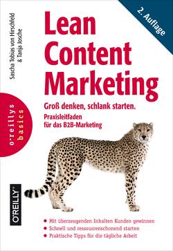 Lean Content Marketing von Josche,  Tanja, von Hirschfeld,  Sascha Tobias