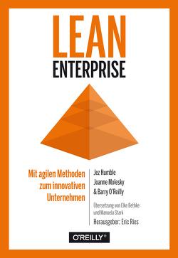 Lean Enterprise von Elke Bethke, Humble,  Jez, Molesky,  Joanne, Reilly,  Barry