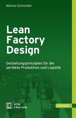 Lean Factory Design von Schneider,  Markus