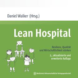 Lean Hospital von Walker,  Daniel