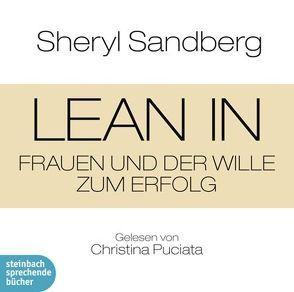 Lean In von Puciata,  Christina, Sandberg,  Sheryl