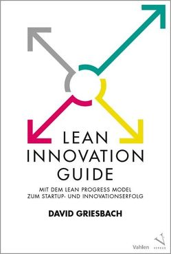 Lean Innovation Guide von Griesbach,  David