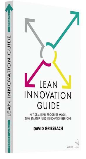Lean Innovation Guide von Griesbach,  David
