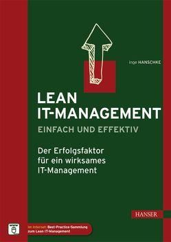 Lean IT-Management – einfach und effektiv von Hanschke,  Inge