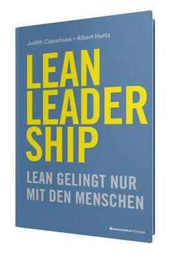 LEAN LEADERSHIP von Claushues,  Judith, Hurtz,  Albert