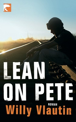 Lean on Pete von Detje,  Robin, Vlautin,  Willy