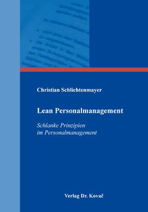 Lean Personalmanagement von Schlichtenmayer,  Christian