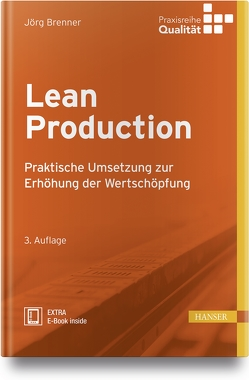 Lean Production von Brenner,  Jörg, Matyas,  Kurt