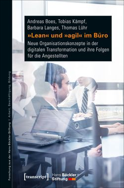 »Lean« und »agil« im Büro von Boes,  Andreas, Kämpf,  Tobias, Langes,  Barbara, Lühr,  Thomas