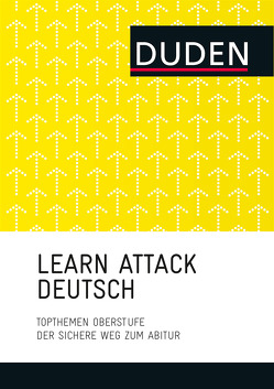 LEARN ATTACK Deutsch – Topthemen Oberstufe von Dudenredaktion