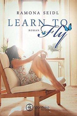 Learn to Fly von Seidl,  Ramona
