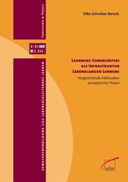 Learning Communities als Infrastruktur Lebenslangen Lernens von Schreiber-Barsch,  Silke