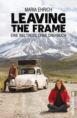 Leaving the Frame von Ehrich,  Maria