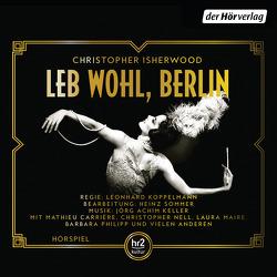 Leb wohl, Berlin von Isherwood,  Christopher, Koppelmann,  Leonhard