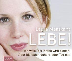Lebe! von Al Zihairi,  Sara, Maaskant,  Laura