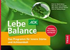 Lebe Balance von Berger,  Mathias, Bohus,  Martin, Lyssenko,  Lisa, Wenner,  Michael