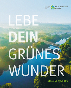 Lebe dein grünes Wunder