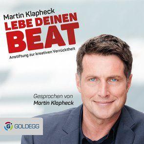 Lebe Deinen Beat von Klapheck,  Martin