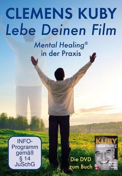 Lebe Deinen Film von Kuby,  Clemens