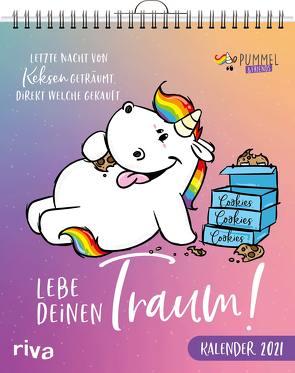 Lebe deinen Traum – Pummeleinhorn-Wandkalender 2021 von Pummel & Friends