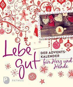 Lebe gut – Der Adventskalender für Herz und Hände von Fritsch,  Marlene, Langenbacher,  Andrea