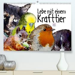 Lebe mit einem Krafttier voller Vertrauen (Premium, hochwertiger DIN A2 Wandkalender 2020, Kunstdruck in Hochglanz) von Ryzek,  Astrid